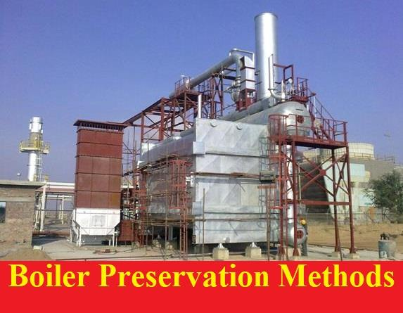 Boiler Preservation Methods Dry and Wet
