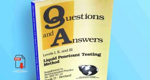 Question and answer For Liquid Penetrant Testing Method Levels I, II, and III