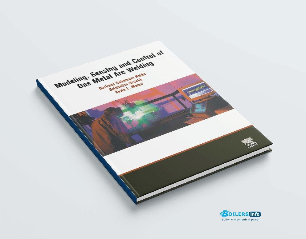 Modeling Sensing and Control of Gas Met Arc Welding