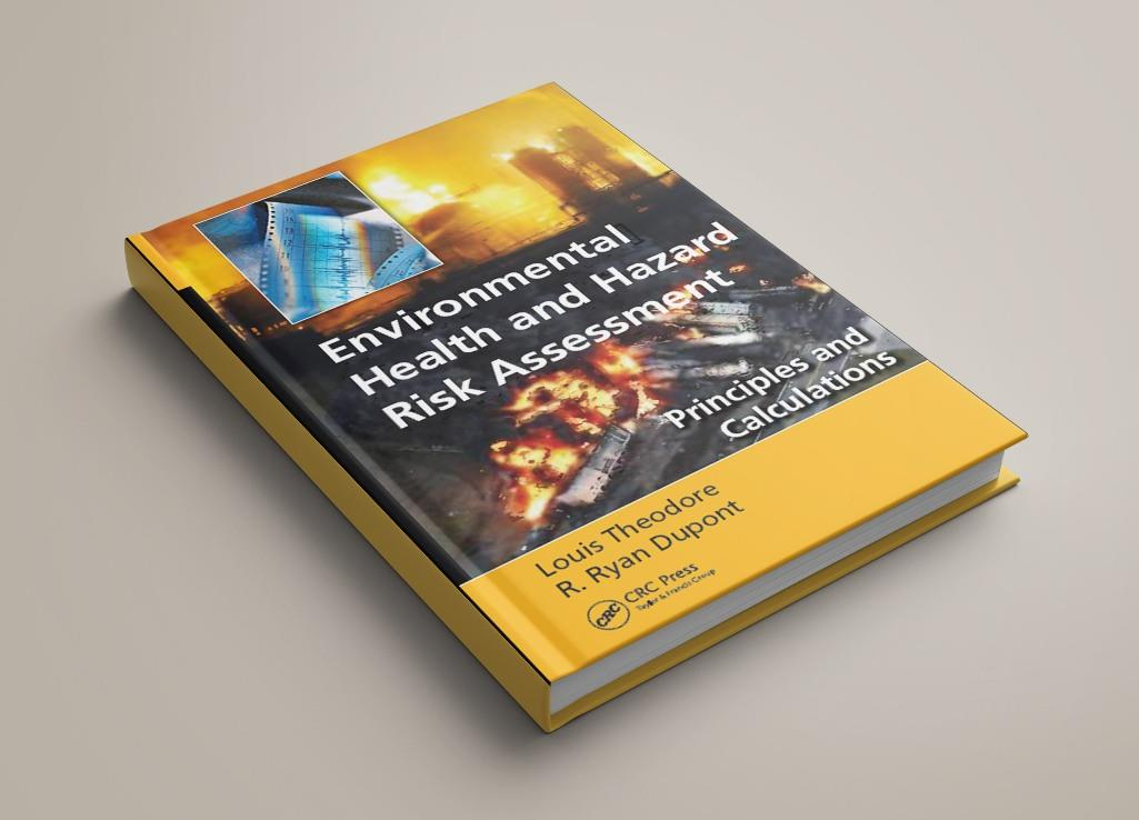Environmental Health and Hazard Risk Assessment Principles and Calculations