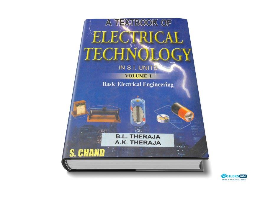 Textbook of electrical technology by BL theraja vol 1