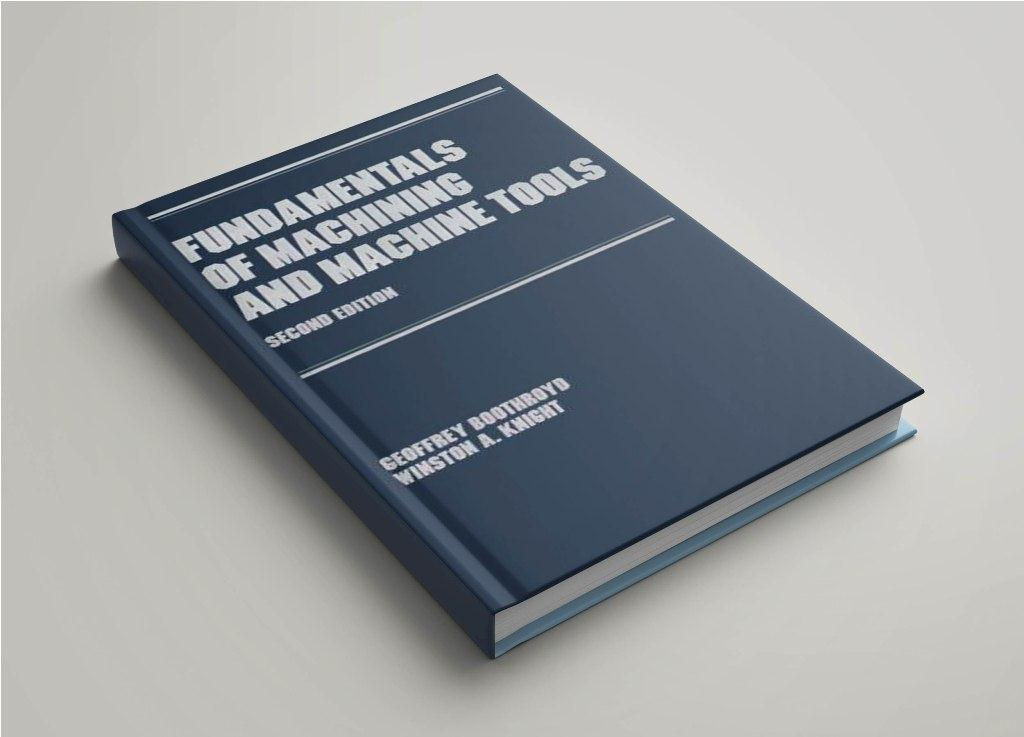 Fundamenals of Machineing and machine tools
