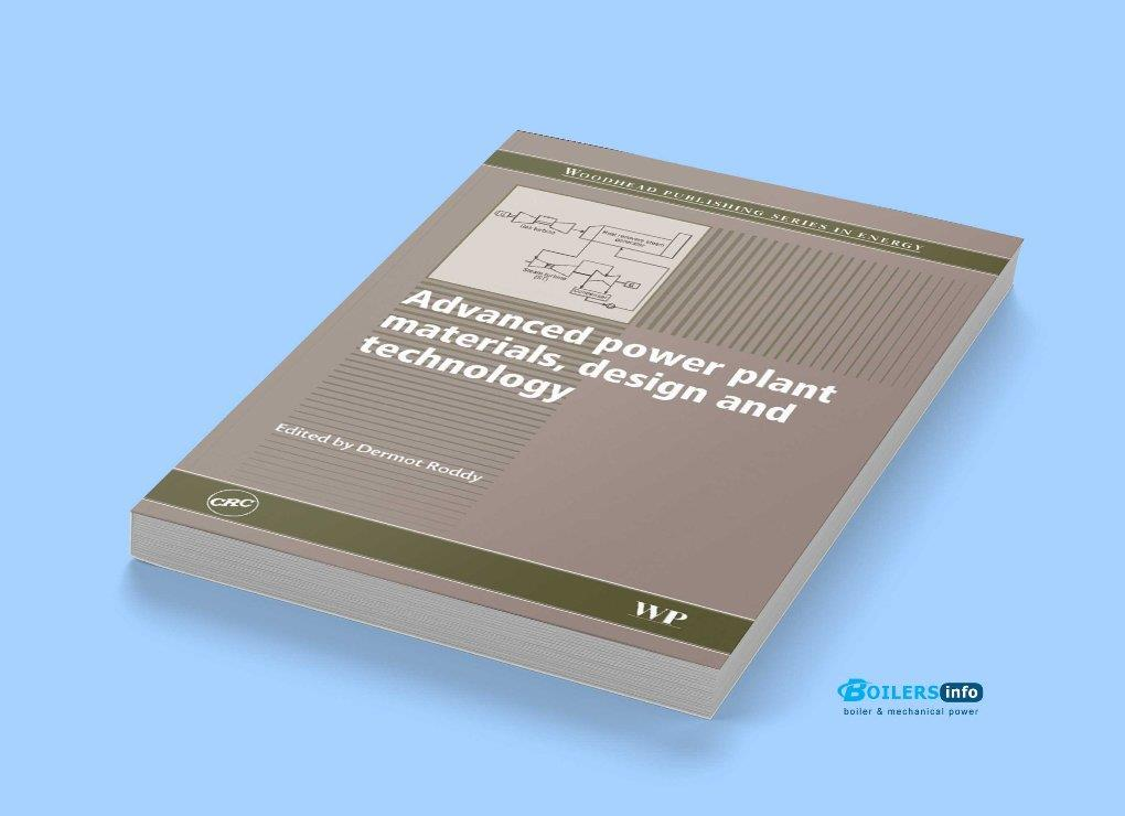 Advanced power plant materials design and technology