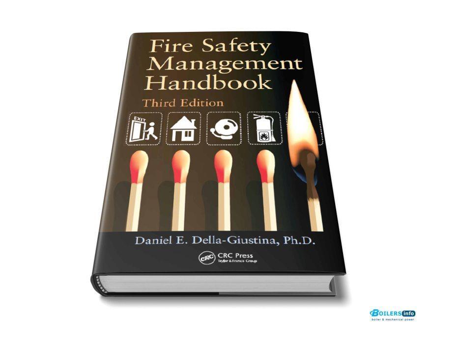 Fire Safety Management Handbook 3rd edition