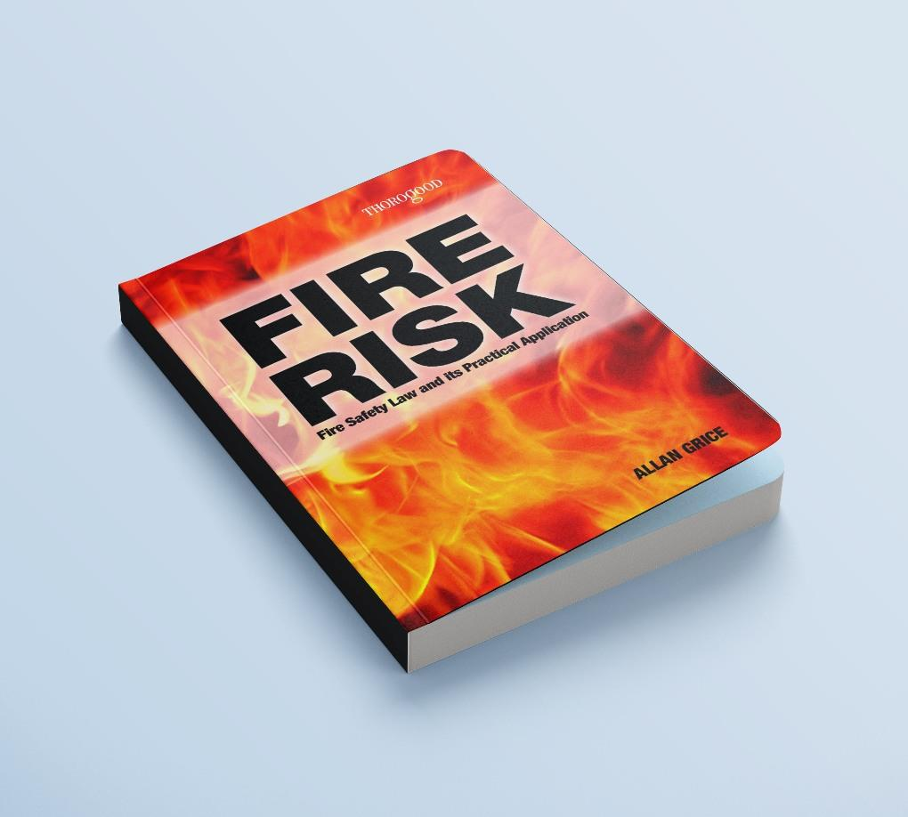 Fire Risk and safety law and its practical application