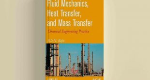 Fluid Mechanics Heat Transfer and Mass Transfer Chemical Engineering