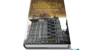 Power plant Construction Management A Survival Guide