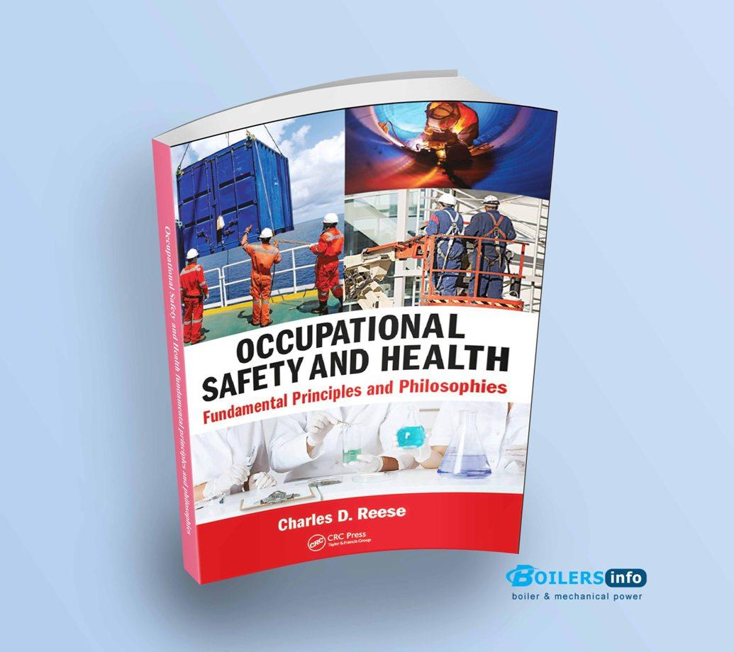Occupational Safety and Health fundamental principles and philosophies