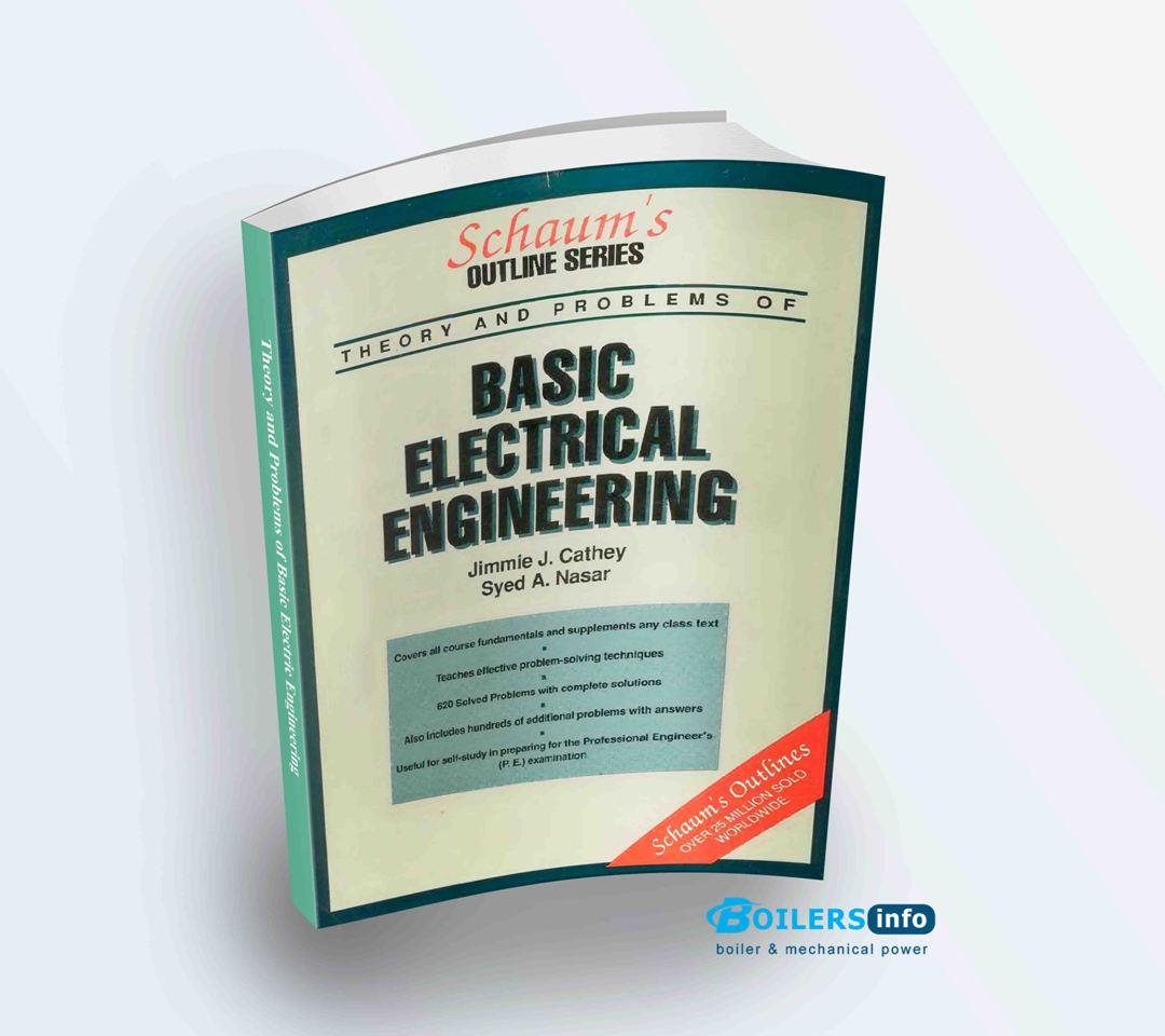 Theory and Problems of Basic Electric Engineering