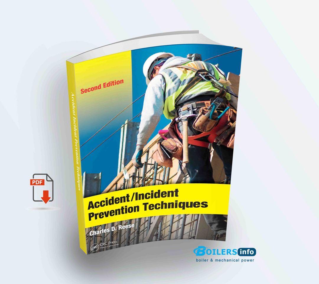 Accident Incident Prevention Techniques