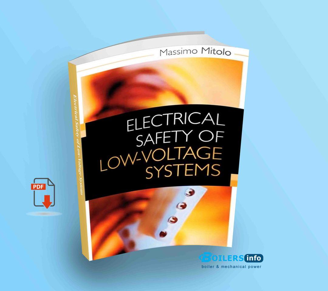 Electrical Safety of Low Voltage Systems