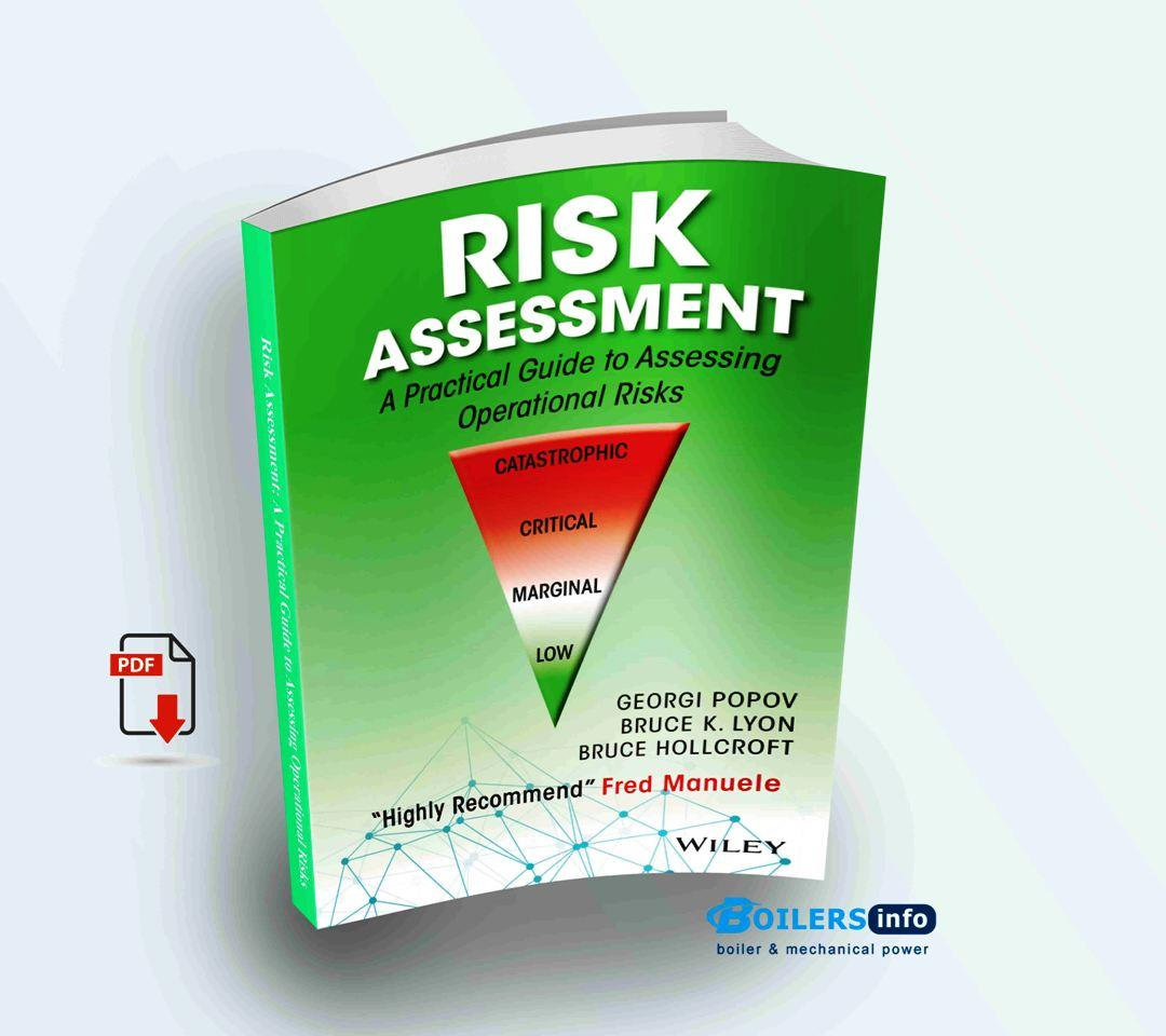Risk Assessment A Practical Guide to Assessing Operational Risks