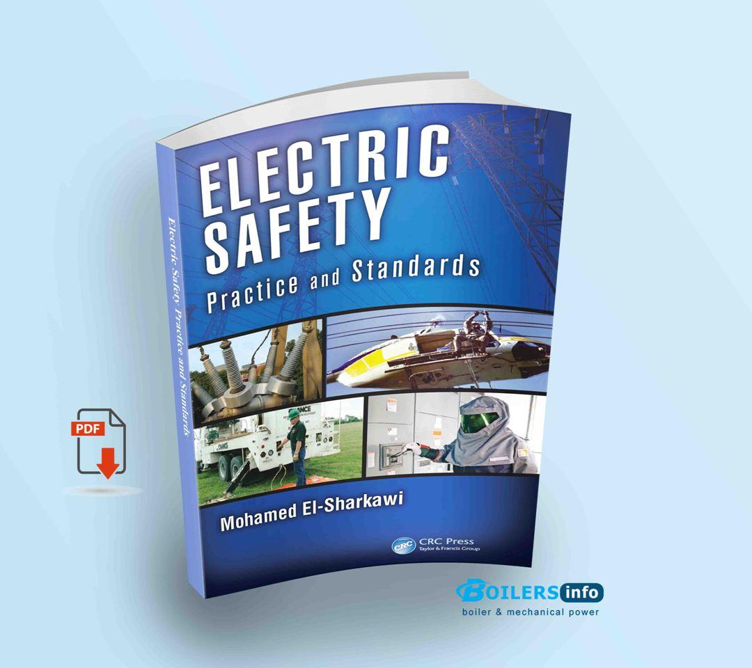 Electric Safety Practice and Standards