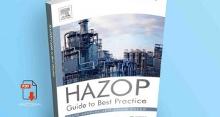 HAZOP Guide to Best Practice Guidelines to Best Practice for the Process and Chemical Industries
