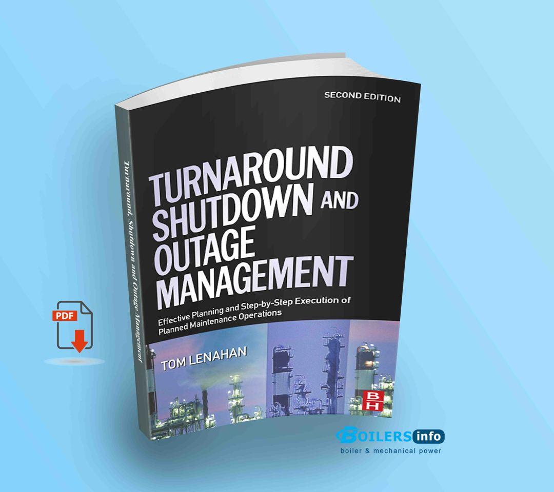 Turnaround, Shutdown and Outage Management